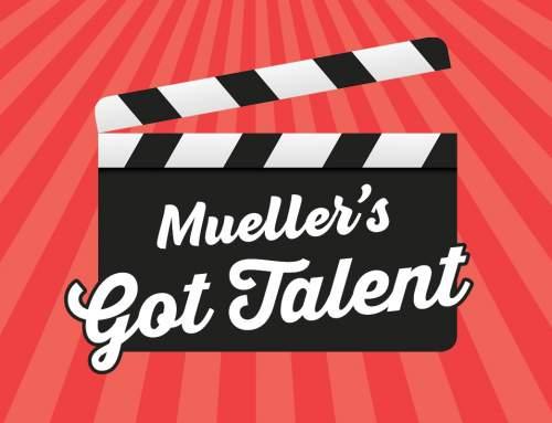 Mueller's Got Talent Auditions Open